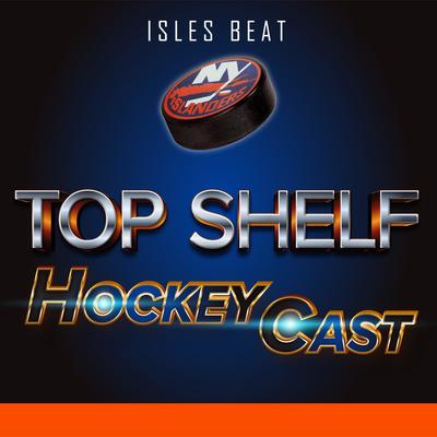 New Podcast: TOP SHELF HockeyCast